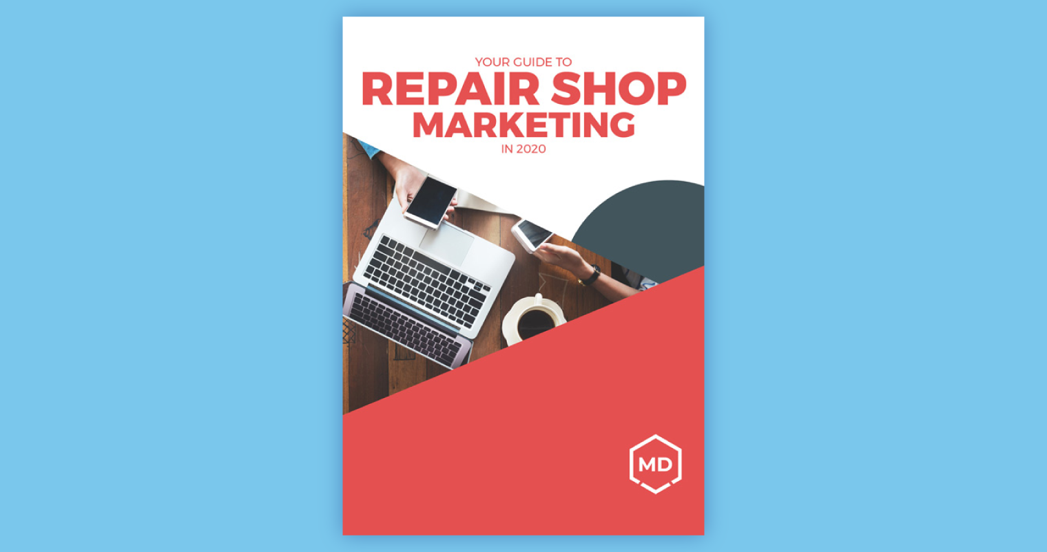 Guide to Repair Shop Marketing in 2020